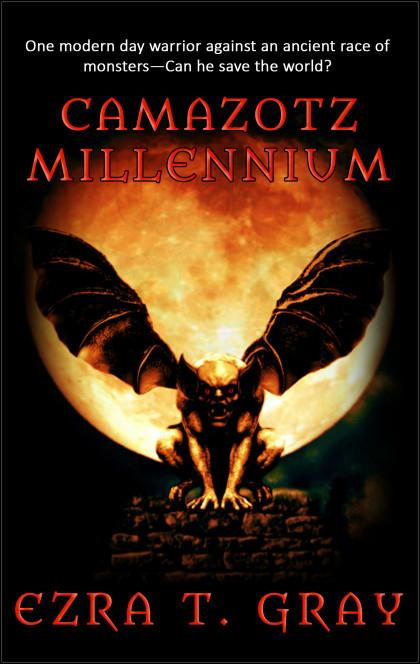 Camazotz Millennium by Ezra T. Gray